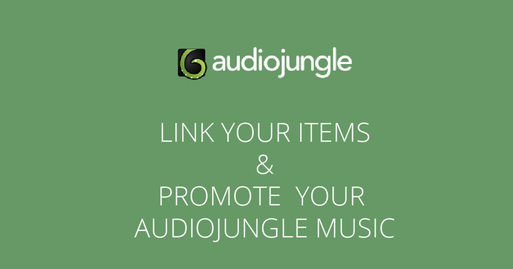 Promote your AudioJungle Music. Link to your items.