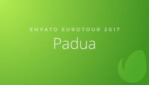 Envato EuroTour: Padua, Italy