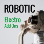 Robotic Beats Electro Add Ons 2